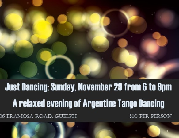 Dance Argentine Tango this Sunday, Nov. 29 from 6 to 9pm. in Guelph