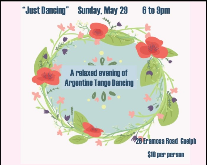 Dance tango in Guelph on May 29 from 6 to 9pm.