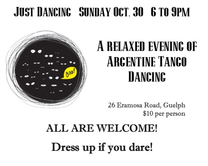 Just Dancing on October 30 n Guelph.  Dress up if you dare!